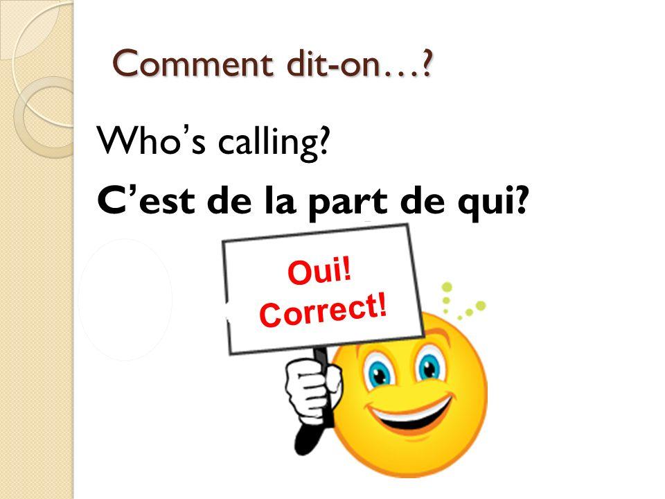 Who's calling C'est de la part de qui
