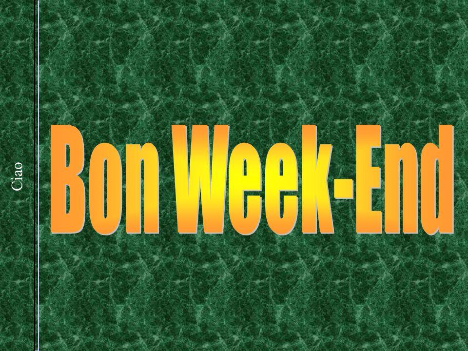 Bon Week-End Ciao