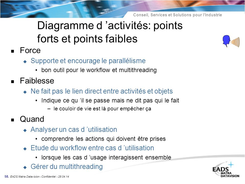 Diagramme d 'activités: points forts et points faibles