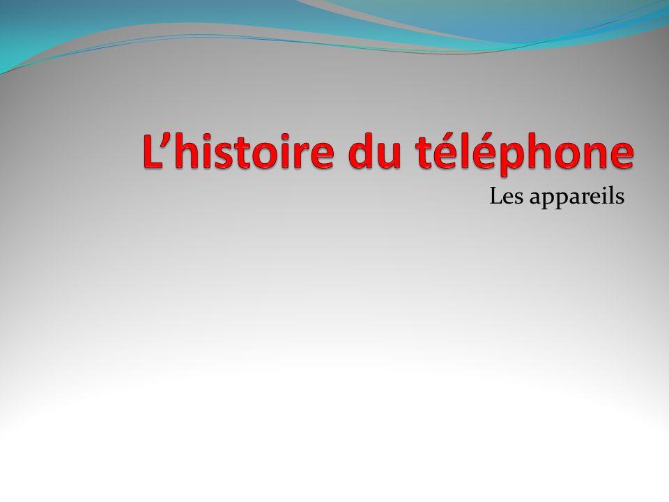 L'histoire du téléphone