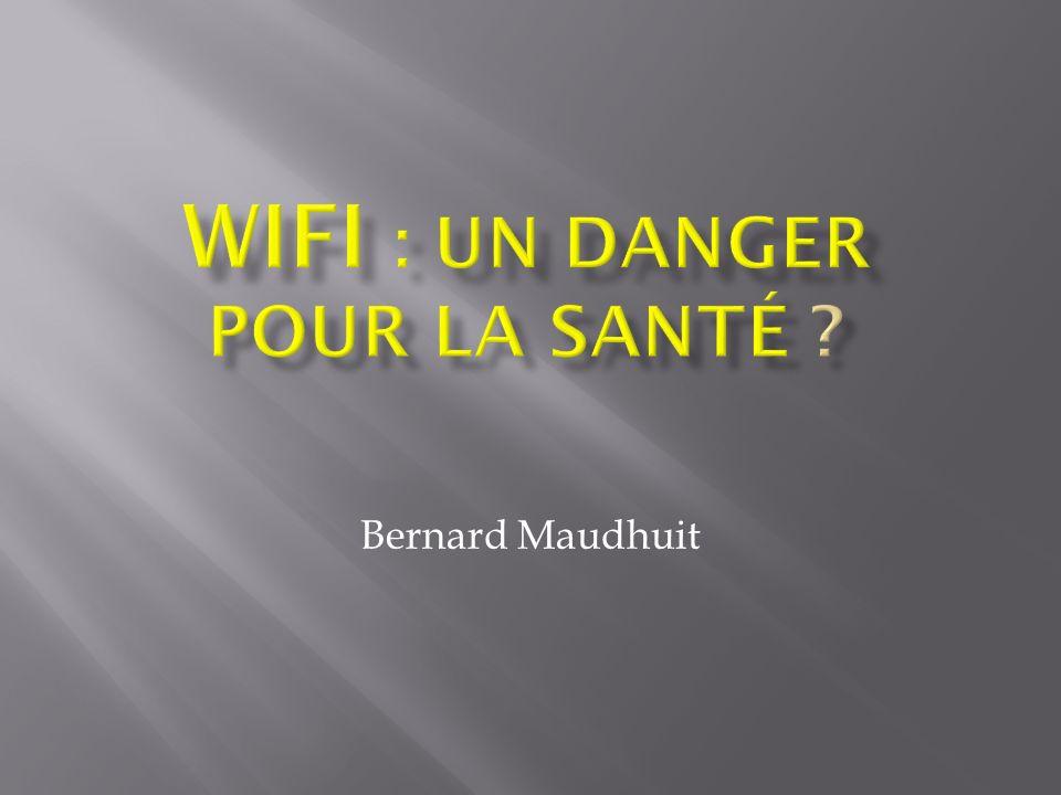 WiFi : un danger pour la santé