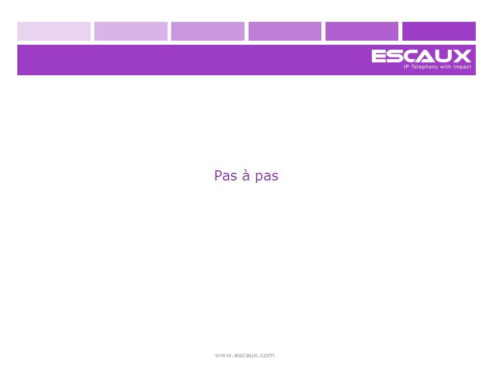 Pas à pas www.escaux.com