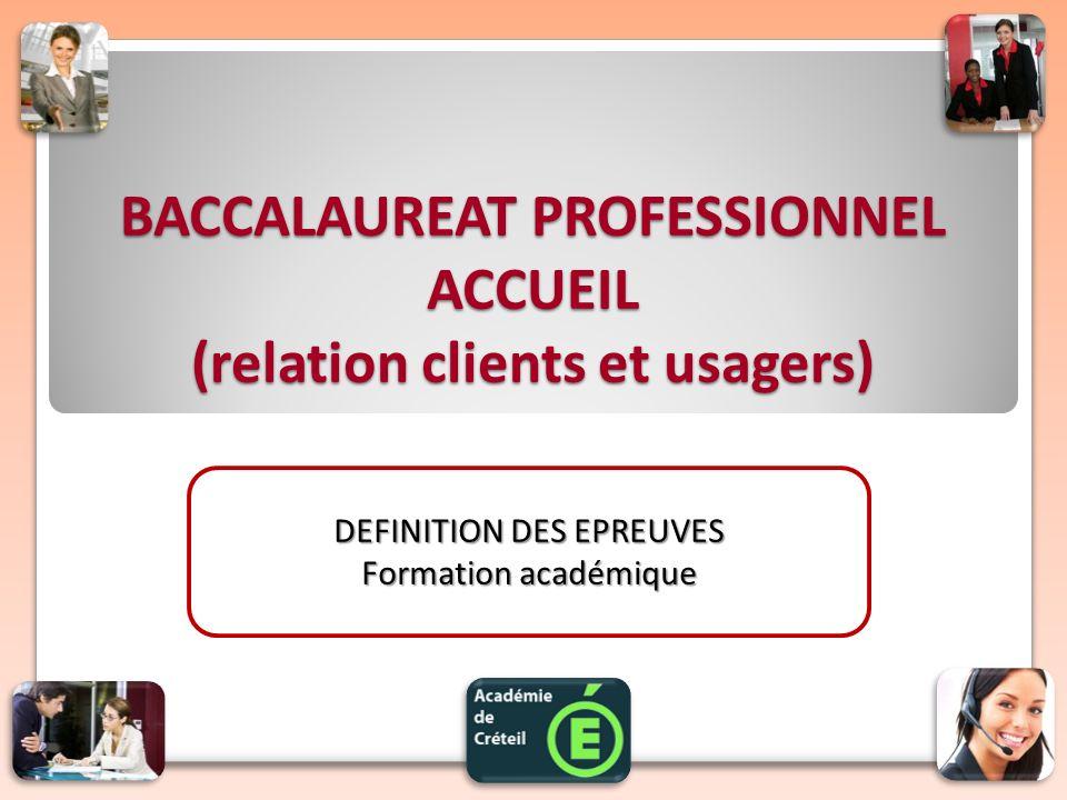 BACCALAUREAT PROFESSIONNEL ACCUEIL (relation clients et usagers)