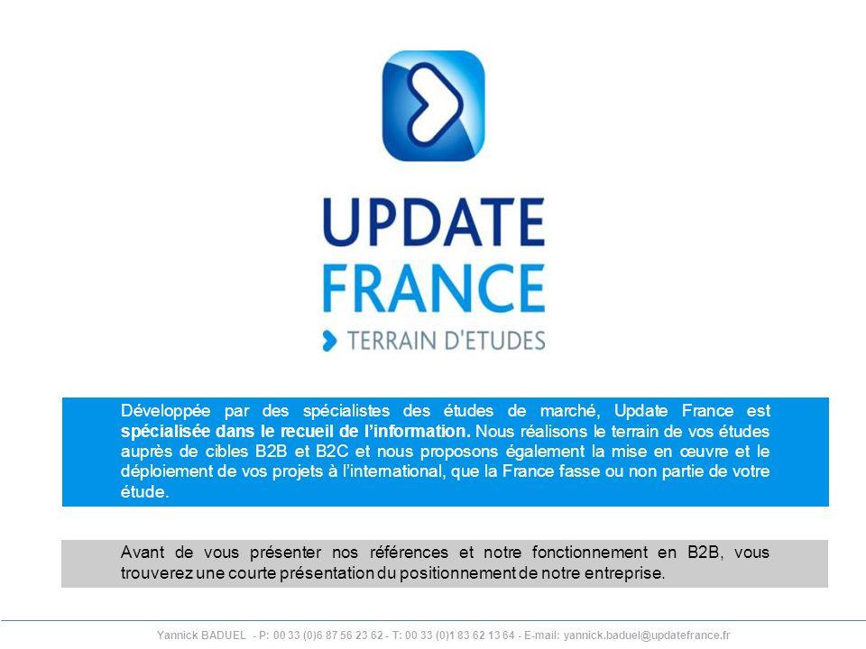 Développée par des spécialistes des études de marché, Update France est spécialisée dans le recueil de l'information. Nous réalisons le terrain de vos études auprès de cibles B2B et B2C et nous proposons également la mise en œuvre et le déploiement de vos projets à l'international, que la France fasse ou non partie de votre étude.