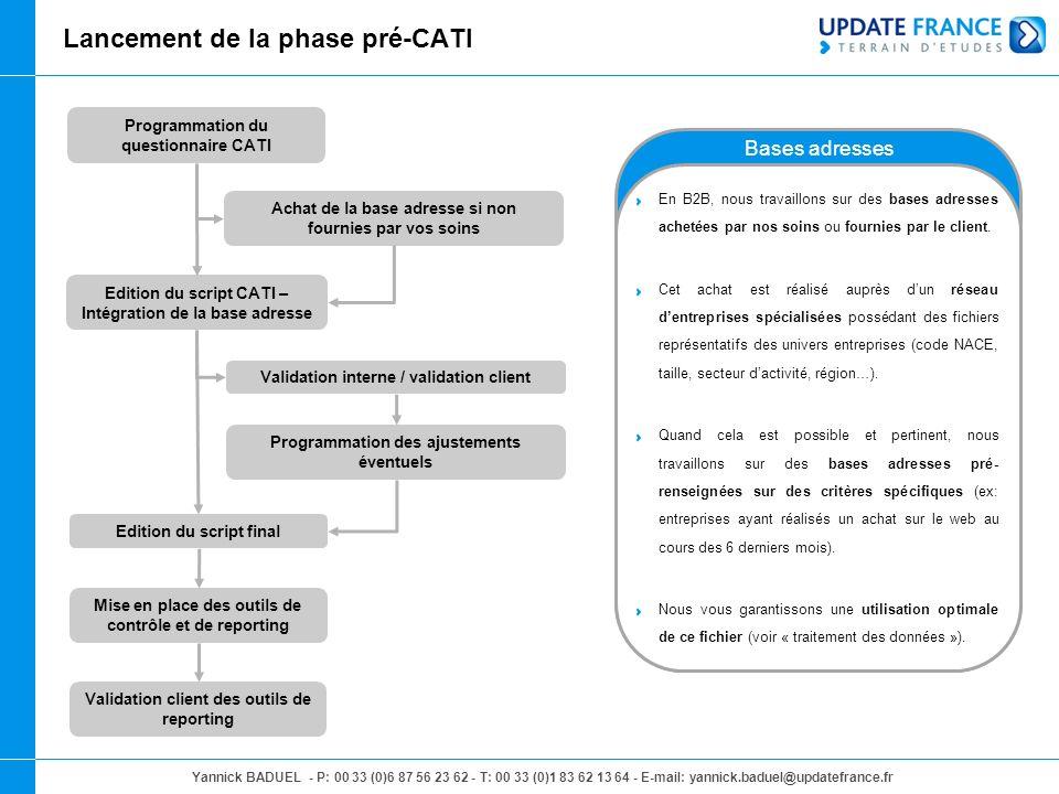 Lancement de la phase pré-CATI