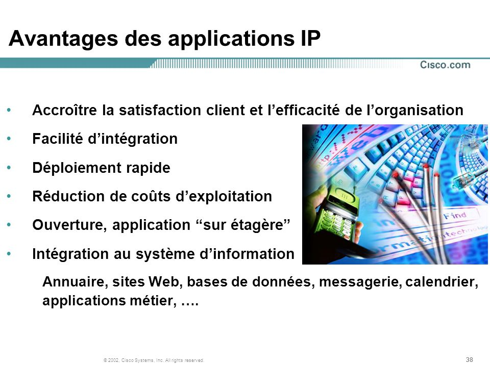 Avantages des applications IP