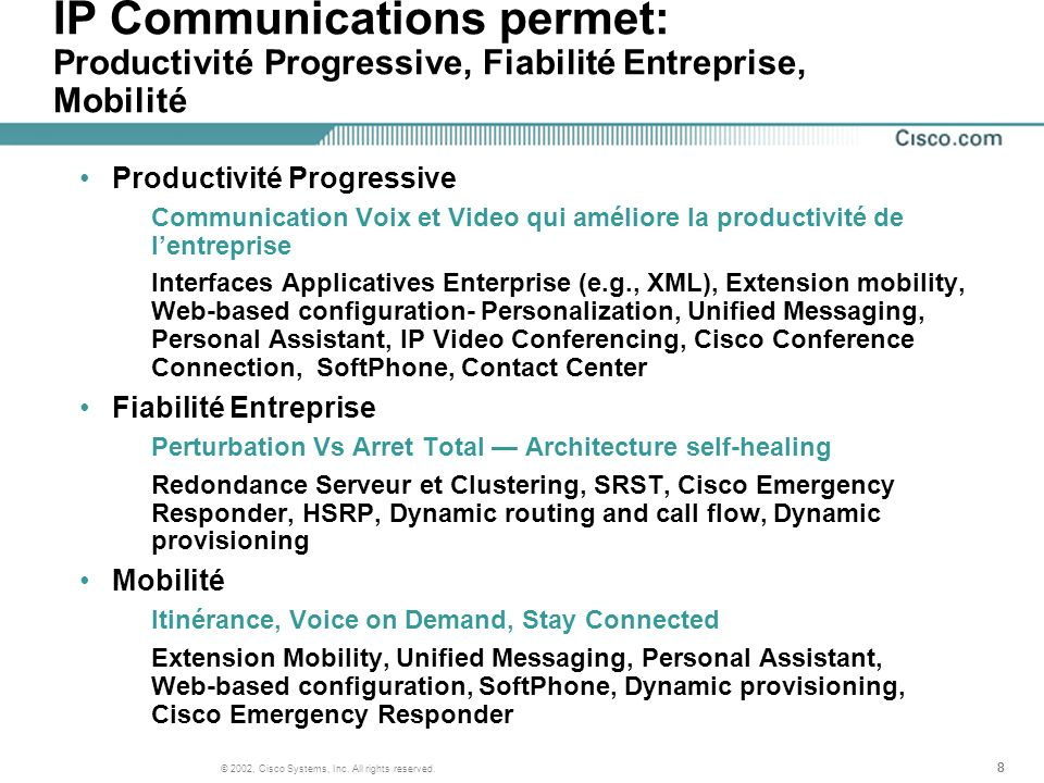 IP Communications permet: Productivité Progressive, Fiabilité Entreprise, Mobilité