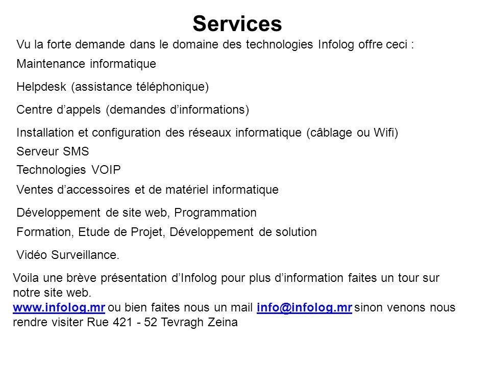 Services Vu la forte demande dans le domaine des technologies Infolog offre ceci : Maintenance informatique.