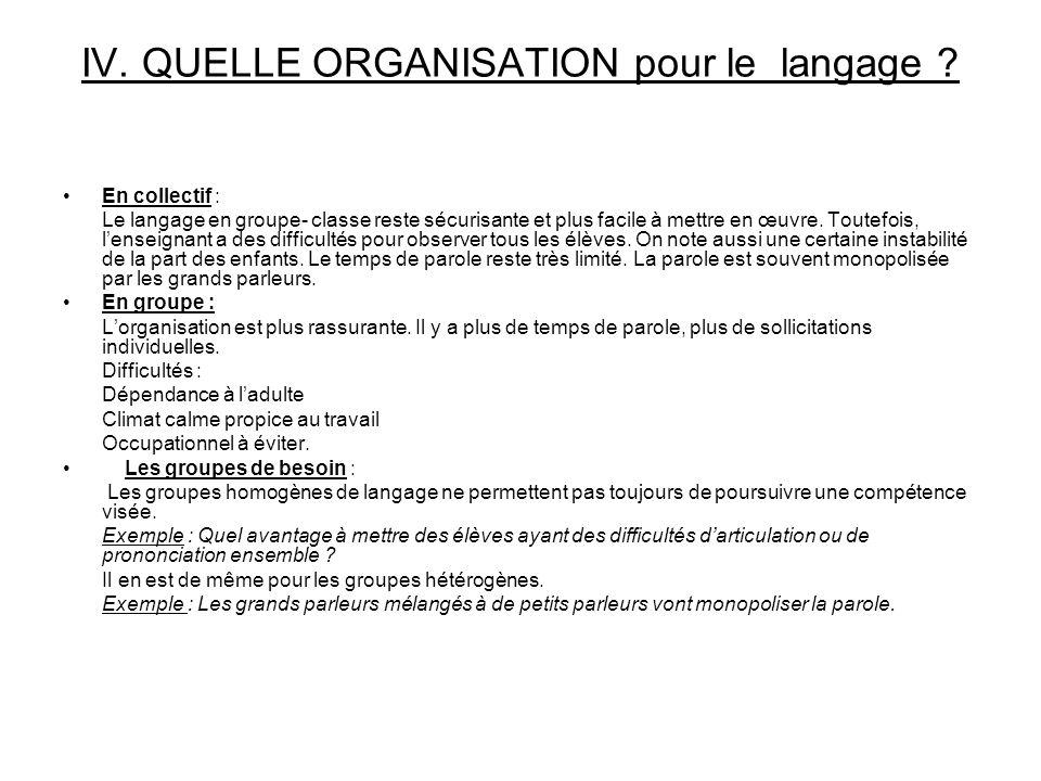 IV. QUELLE ORGANISATION pour le langage