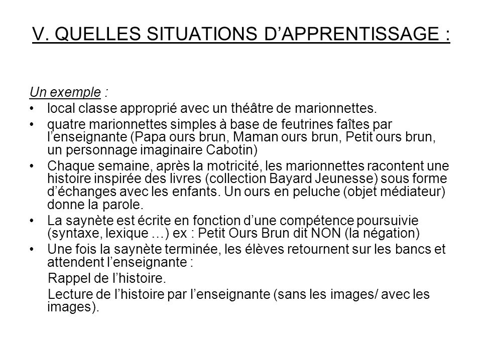 V. QUELLES SITUATIONS D'APPRENTISSAGE :