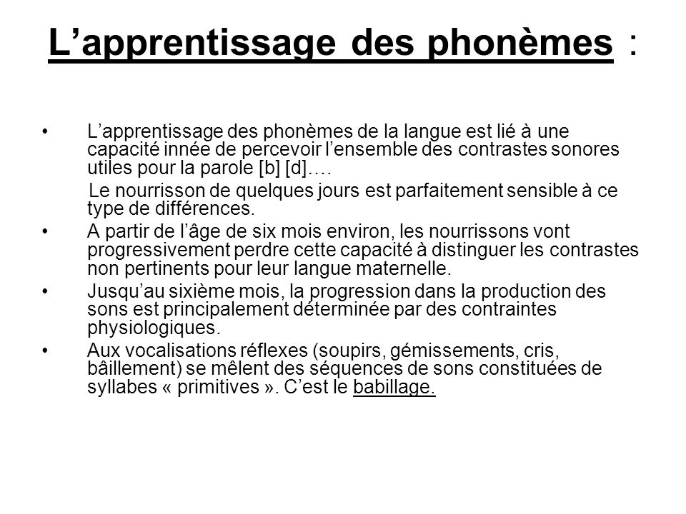 L'apprentissage des phonèmes :
