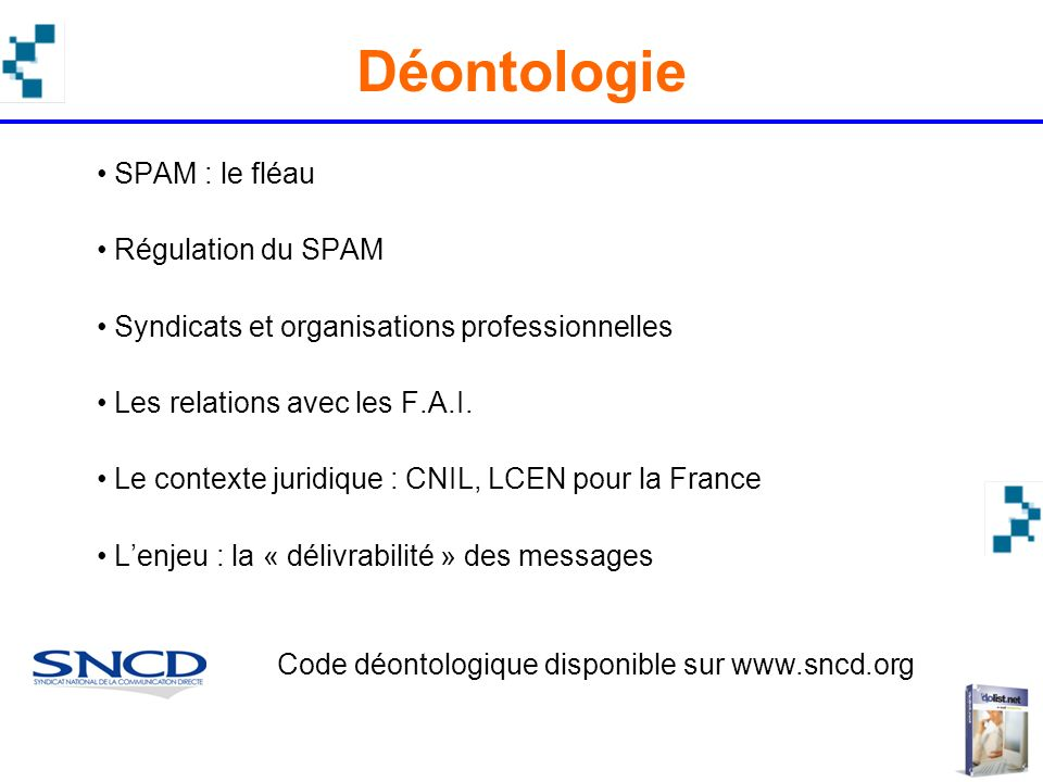Code déontologique disponible sur www.sncd.org