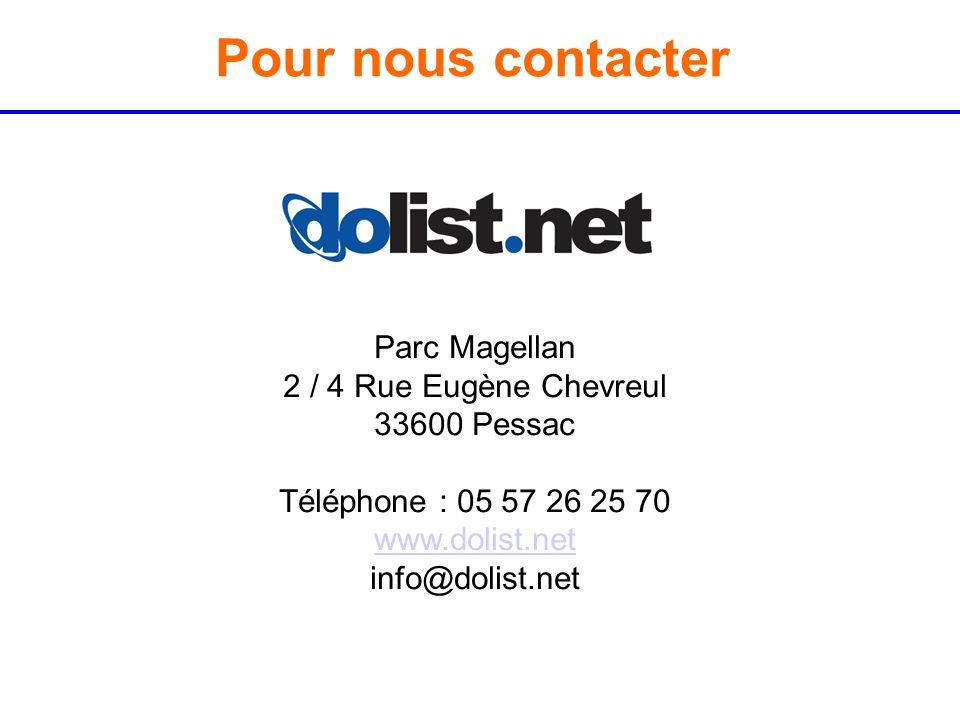 Pour nous contacter Parc Magellan 2 / 4 Rue Eugène Chevreul