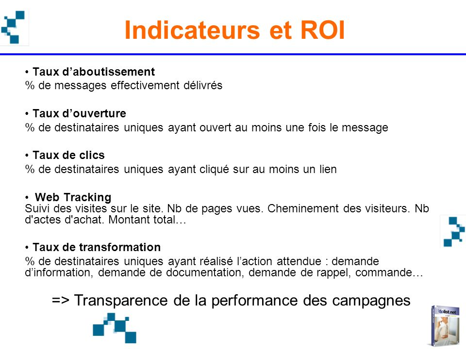 => Transparence de la performance des campagnes