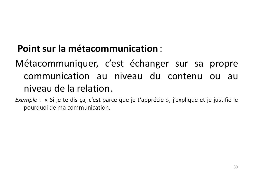 Point sur la métacommunication :