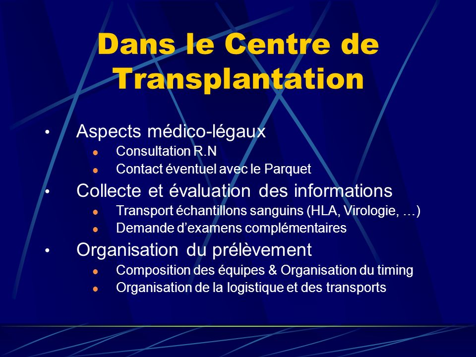 Dans le Centre de Transplantation