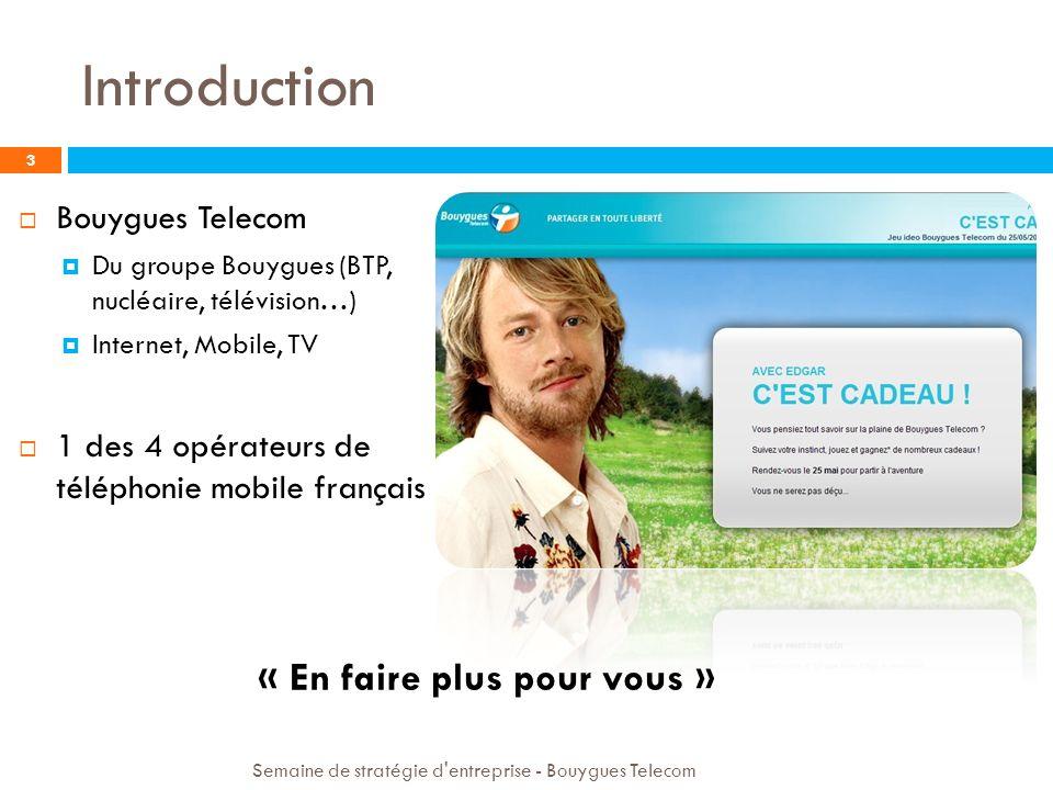 Introduction « En faire plus pour vous » Bouygues Telecom