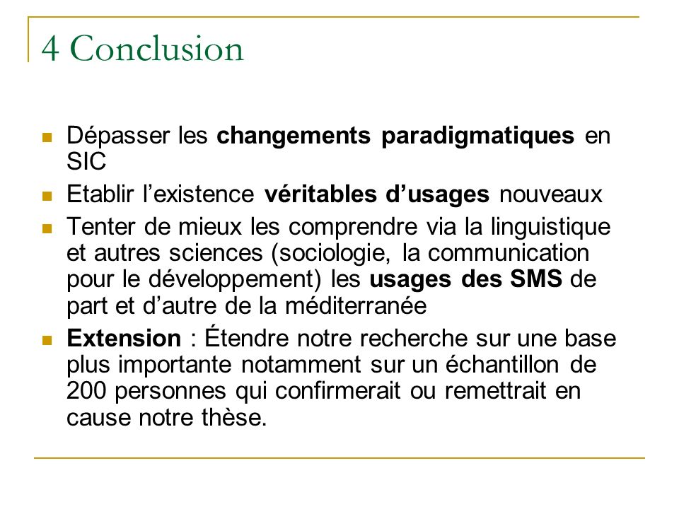 4 Conclusion Dépasser les changements paradigmatiques en SIC