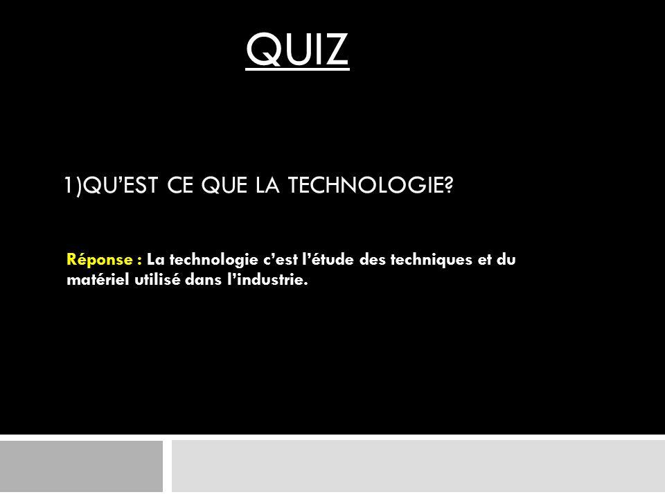 1)Qu'est ce que la technologie
