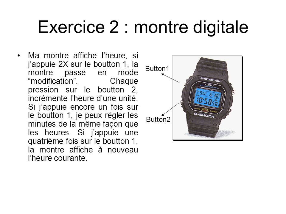 Exercice 2 : montre digitale