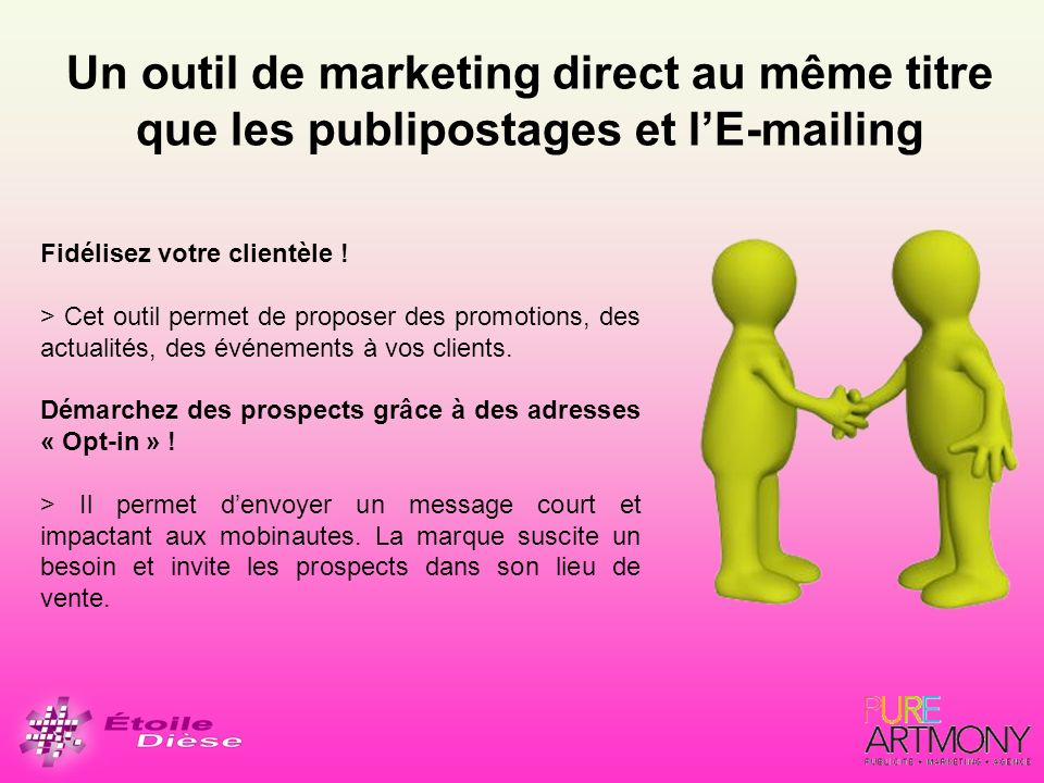 Un outil de marketing direct au même titre