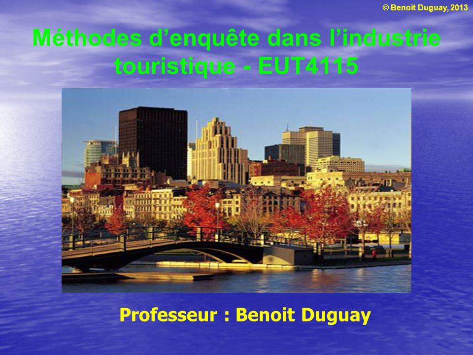 Méthodes d'enquête dans l'industrie touristique - EUT4115