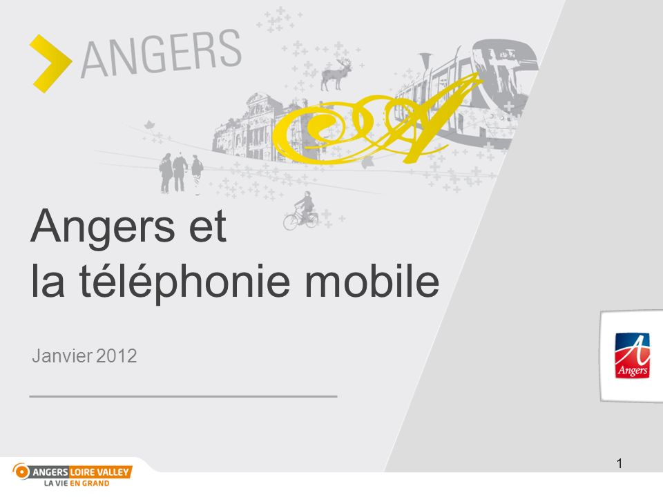 Angers et la téléphonie mobile Janvier 2012