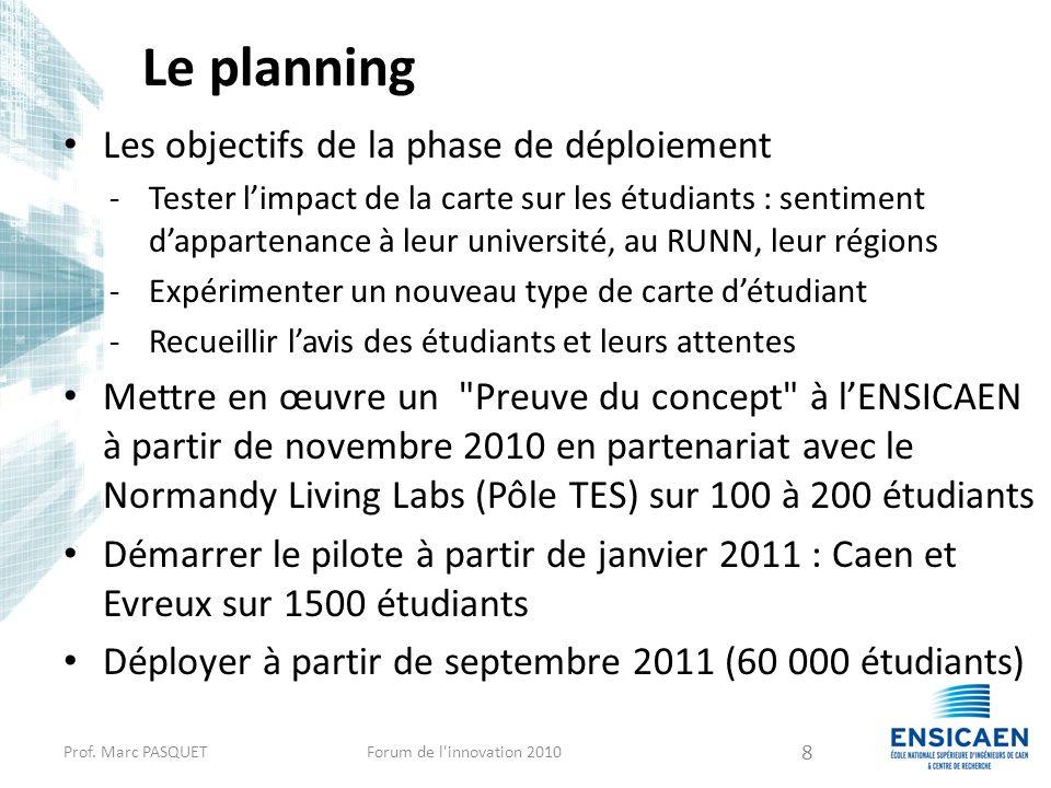 Le planning Les objectifs de la phase de déploiement