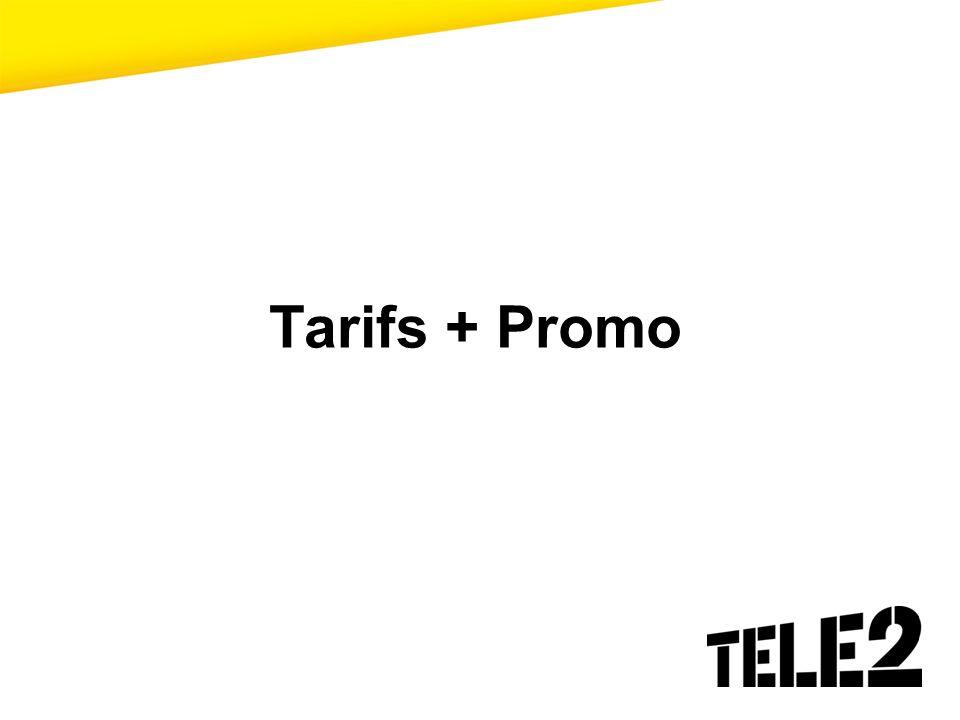Tarifs + Promo