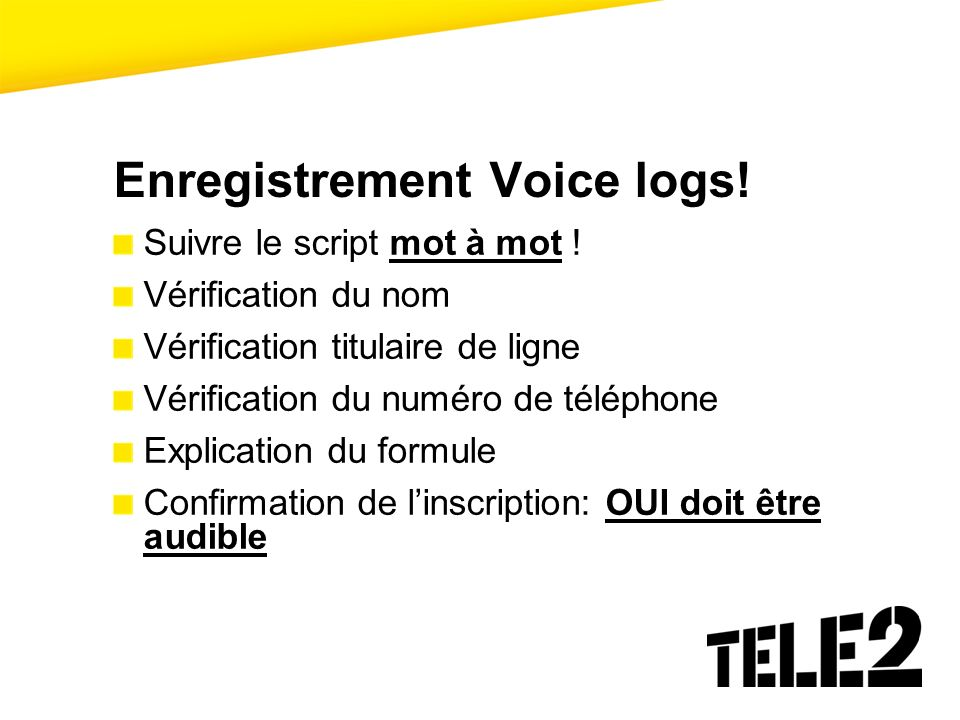 Enregistrement Voice logs!