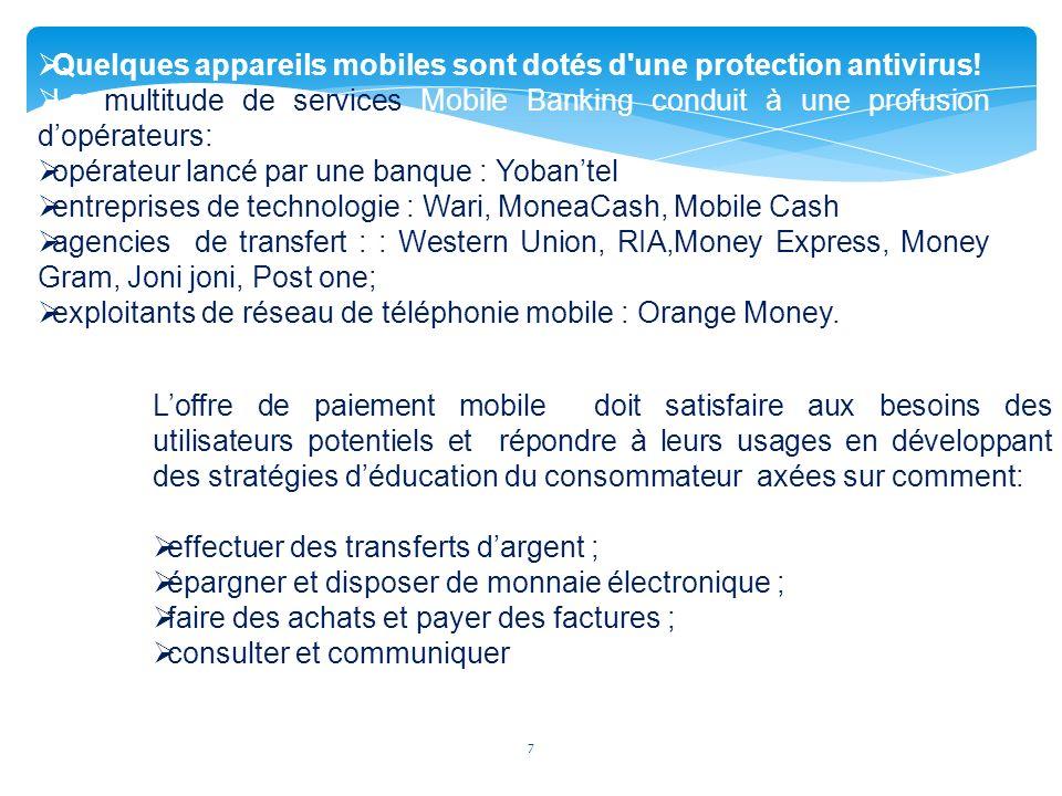 Quelques appareils mobiles sont dotés d une protection antivirus!