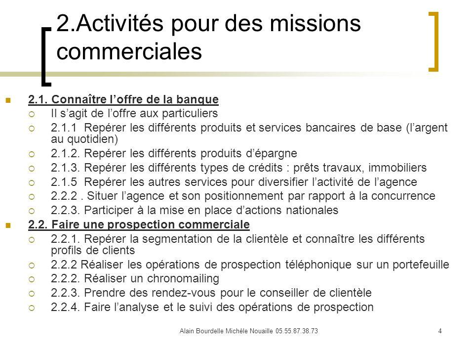 2.Activités pour des missions commerciales