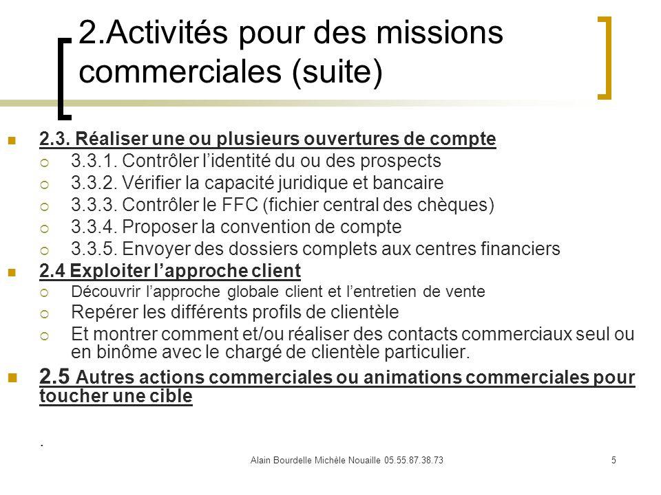 2.Activités pour des missions commerciales (suite)