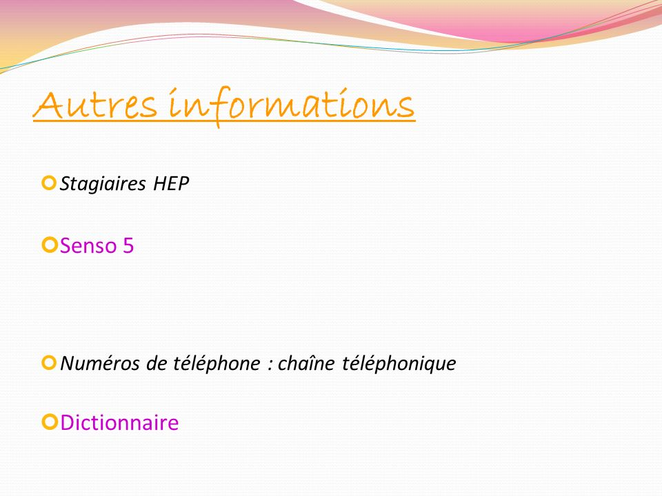 Autres informations Senso 5 Dictionnaire Stagiaires HEP