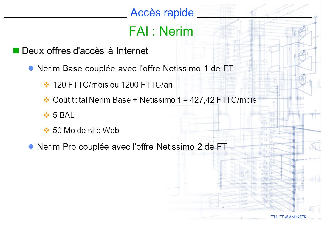 FAI : Nerim Deux offres d accès à Internet