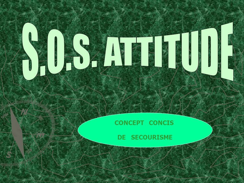 S.O.S. ATTITUDE CONCEPT CONCIS DE SECOURISME