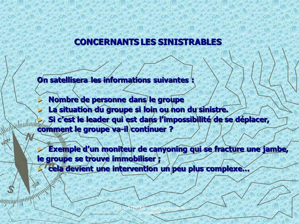 CONCERNANTS LES SINISTRABLES