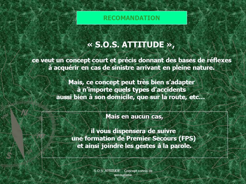 « S.O.S. ATTITUDE », RECOMANDATION