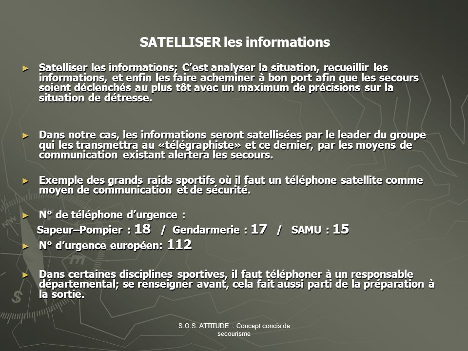 SATELLISER les informations