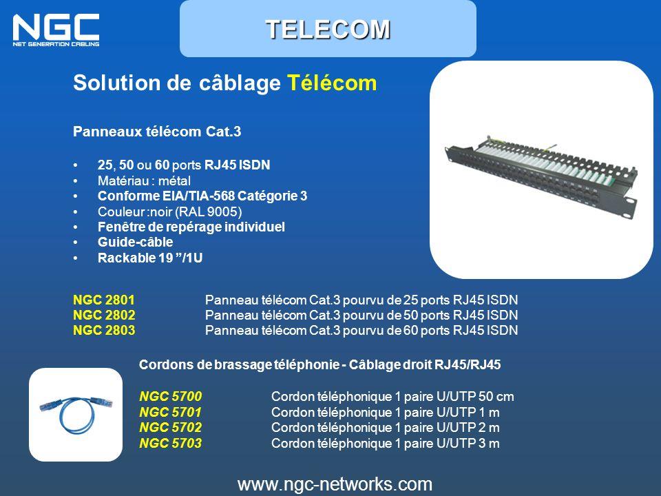 TELECOM Solution de câblage Télécom www.ngc-networks.com