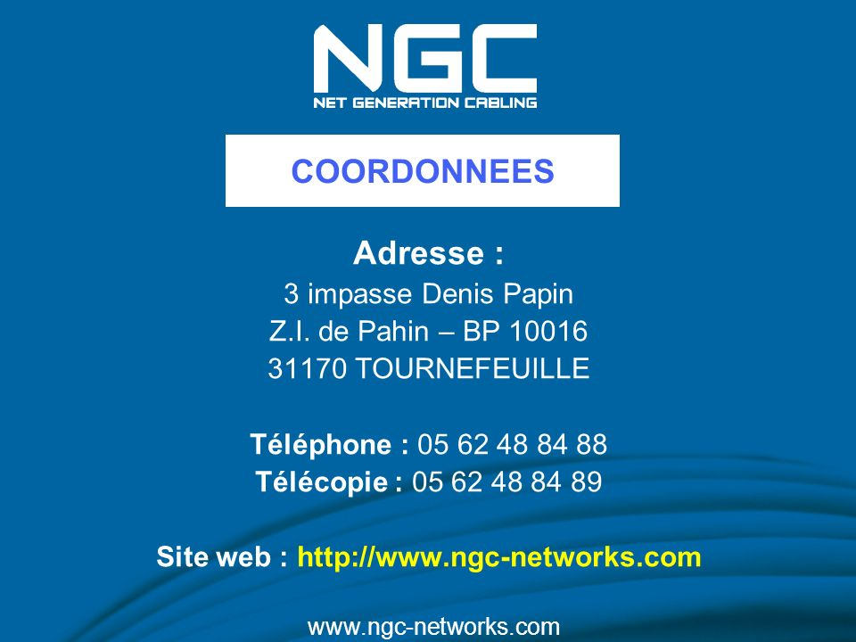Site web : http://www.ngc-networks.com