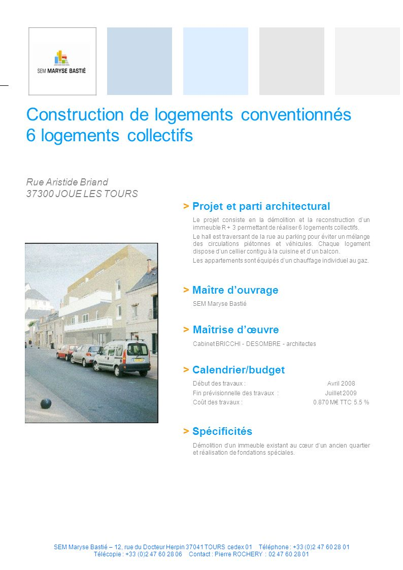Construction de logements conventionnés 6 logements collectifs