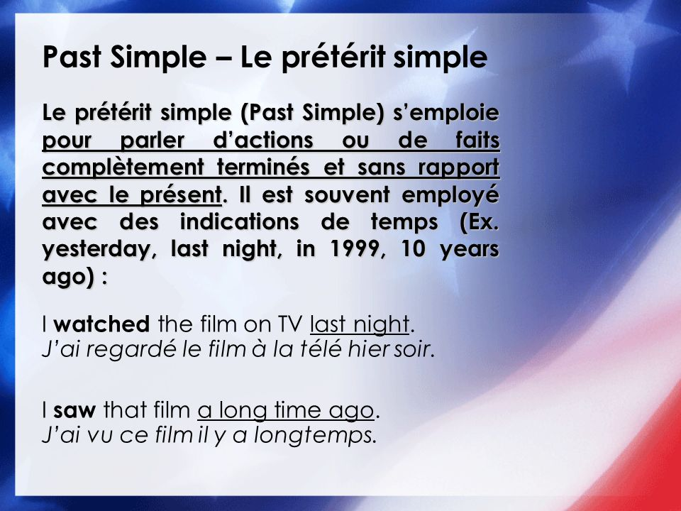 Past Simple – Le prétérit simple