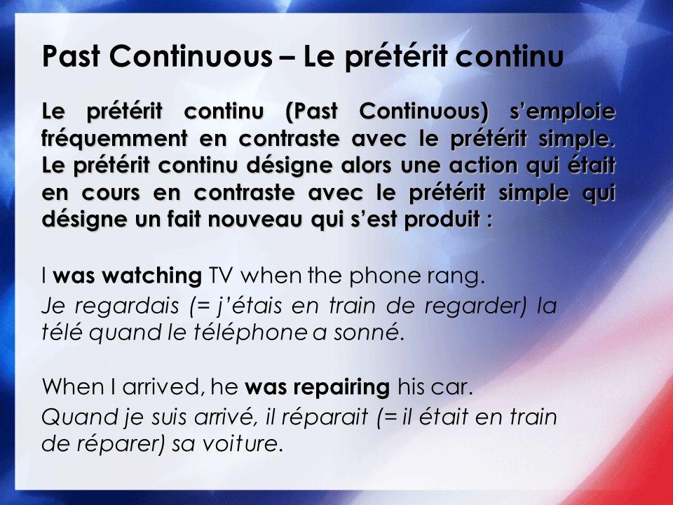 Past Continuous – Le prétérit continu