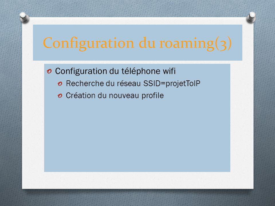 Configuration du roaming(3)
