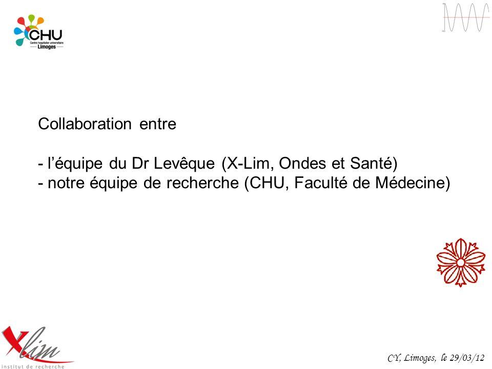 - l'équipe du Dr Levêque (X-Lim, Ondes et Santé)