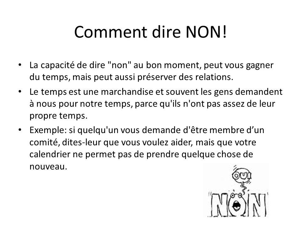 Comment dire NON! La capacité de dire non au bon moment, peut vous gagner du temps, mais peut aussi préserver des relations.
