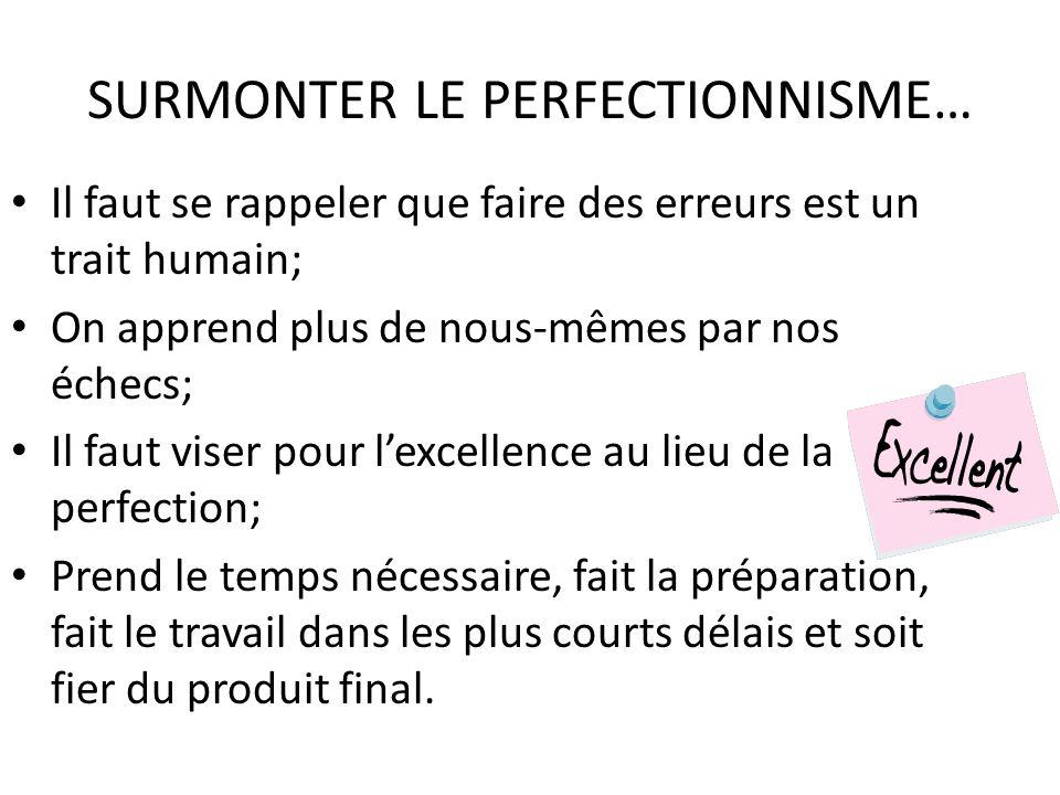 SURMONTER LE PERFECTIONNISME…