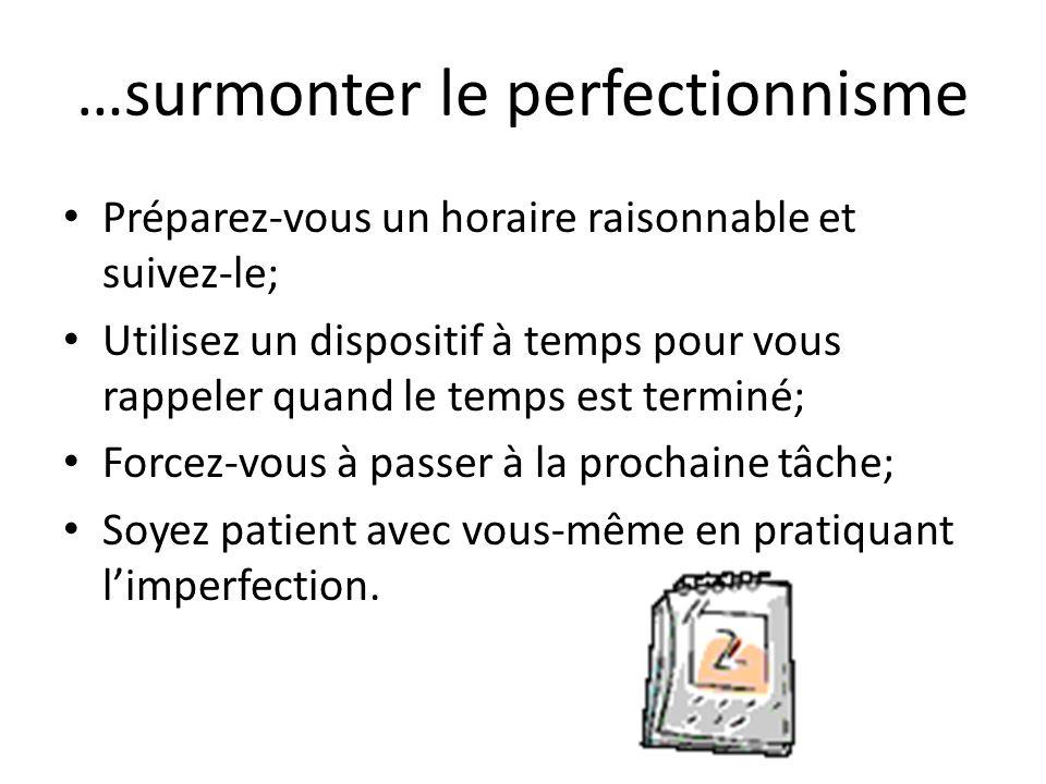 …surmonter le perfectionnisme