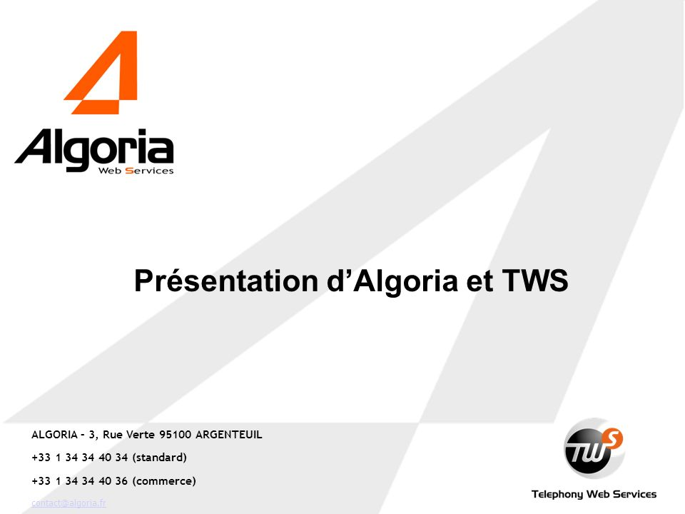 Présentation d'Algoria et TWS